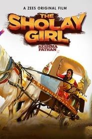 The Sholay Girl (2019) Hindi 720p HDRip x264 Download