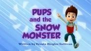 La Patrulla y el monstruo de las nieves