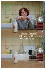 Watch Jeanne Dielman, 23, Quai du Commerce 1080 Bruxelles