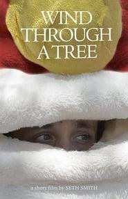 Wind Through a Tree 2015