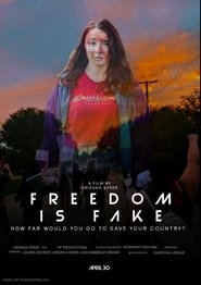 Freedom Is Fake (2021)