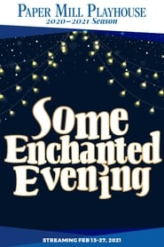 Some Enchanted Evening (2021)