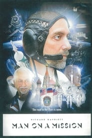 Man On a Mission: Richard Garriott's Road to the Stars 2010