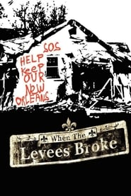 Poster When the Levees Broke: A Requiem in Four Acts 2006