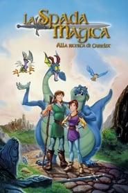 La spada magica – Alla ricerca di Camelot 1998 HD