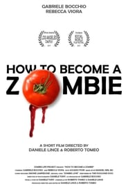 How to Become a Zombie 2017