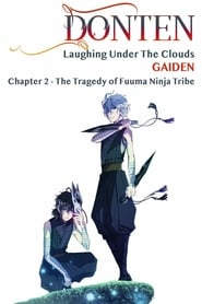 Poster Donten: Laughing Under the Clouds - Gaiden: Chapter 2 - The Tragedy of Fuuma Ninja Tribe 2018