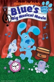 Blue's Big Musical Movie: Blue's Clues