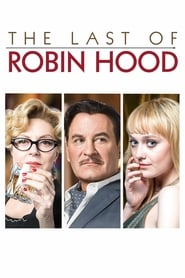 The Last of Robin Hood (2013)
