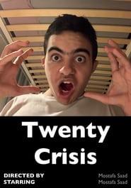 Twenty Crisis