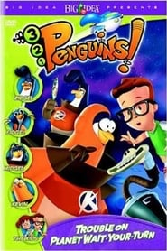 3-2-1 Penguins! Trouble on Planet Wait-Your-Turn (2000)