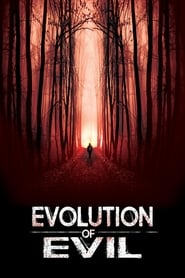 Bioskop online 21 Evolution of Evil (2018) Streaming Online | Lk21 film indonesia
