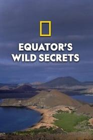 Equator's Wild Secrets 2019