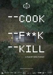 Cook F**k Kill (2020)