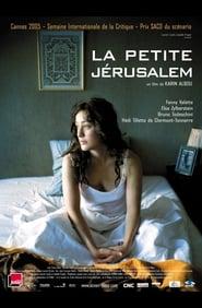 La Petite Jérusalem (2005)