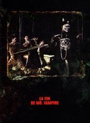 La fin de Mr Vampire
