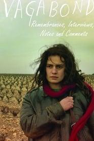 فيلم Vagabond: Remembrances, Interviews, Notes and Comments مترجم