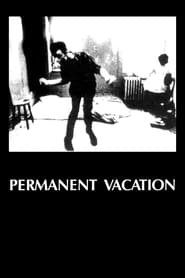'Permanent Vacation (1980)
