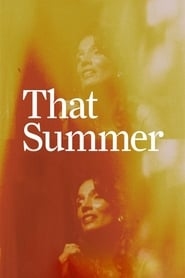 That Summer (2017) Watch Online Free