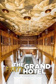 The Grand Party Hotel - Season 1