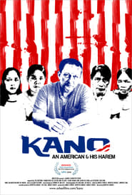Kano: An American and His Harem 2010 Full Movie