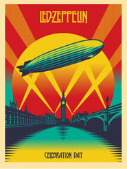 Led Zeppelin: Celebration Day | Watch Movies Online