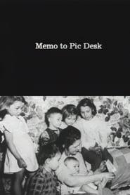 Memo to Pic Desk