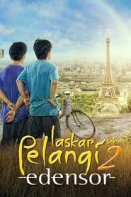 Laskar Pelangi 2: Edensor (2013)