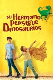 Mi hermano persiguiendo dinosaurios (2019) Mio fratello rincorre i dinosauri