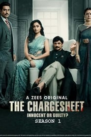 The Chargesheet: Innocent or Guilty? Saison 1