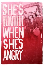 Poster She's Beautiful When She's Angry 2014