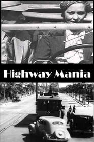 Highway Mania 1937