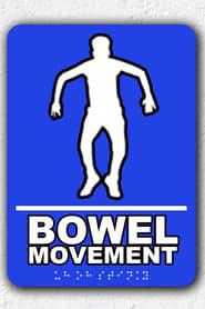 مشاهدة فيلم Bowel Movement مترجم