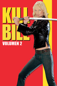 Kill Bill. Volume 2 Poster