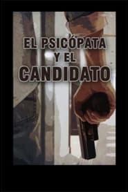 El psicópata y el candidato
