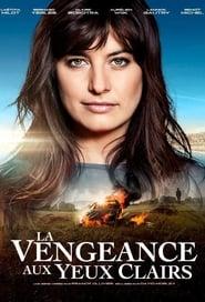 La Vengeance aux yeux clairs Saison 2 HDTV 720p