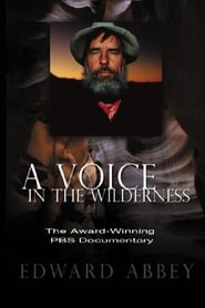 Edward Abbey: A Voice in the Wilderness (1993)