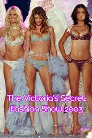 უყურე The Victoria's Secret Fashion Show 2003