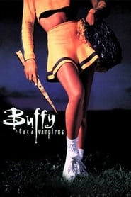 Buffy, a Caça Vampiros Torrent (1992)