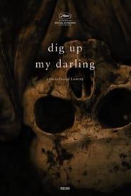 Dig Up My Darling 1970