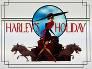 Batman: The Animated Series Season 3 Episode 6 : Harley's Holiday