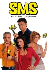 SMS – Sotto mentite spoglie (2007), film online subtitrat