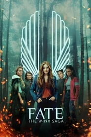 Poster Fate: The Winx Saga - Season 1 Episode 6 : A Fanatic Heart 2021