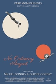 No Ordinary August