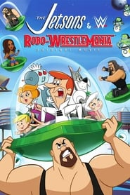 The Jetsons & WWE: Robo-WrestleMania! (2017) dublat in romana