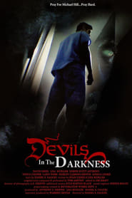 Devils in the Darkness 2013