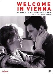 Welcome in Vienna - Partie 3 : Welcome in Vienna movie