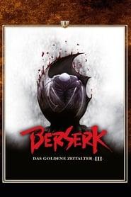 Berserk – Das goldene Zeitalter III [2013]