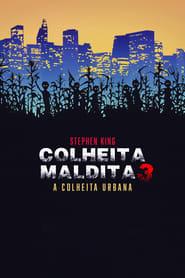 Colheita Maldita 3: A Colheita Urbana Torrent (1995)