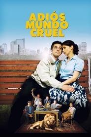 Ver Adiós mundo cruel Online HD Español y Latino (2012)